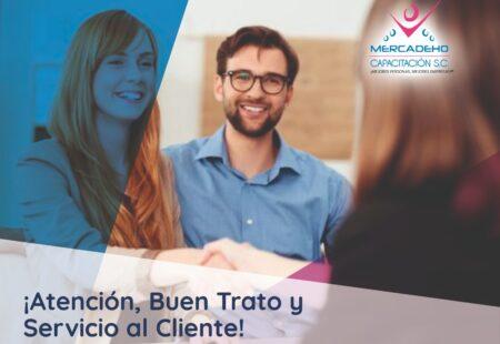 3 ¡Atención, Buen Trato y Servicio al Cliente!